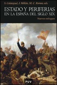 Estado y periferias en la España del siglo XIX