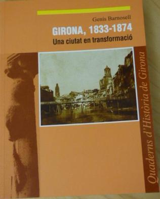 Girona18331874Ciutatentransformacio